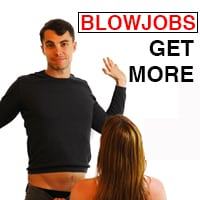 How to get blowjobs